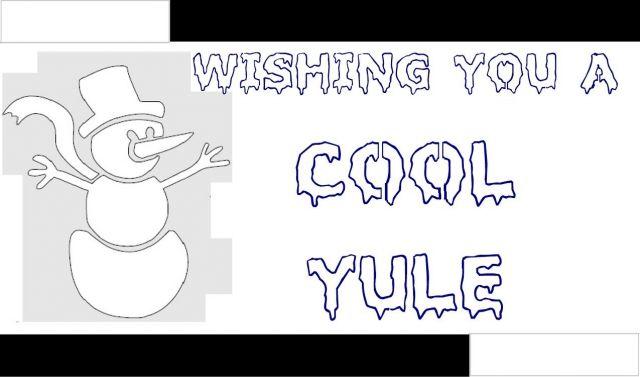 'Wishing You A Cool Yule' CARD