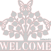 Welcome sign with butterflies